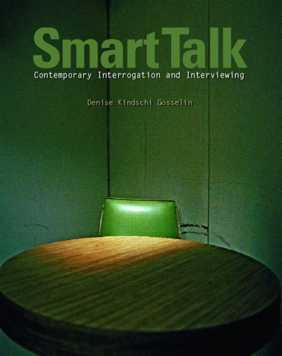 9780131146969: Smart Talk: Contemporary Interviewing and Interrogation