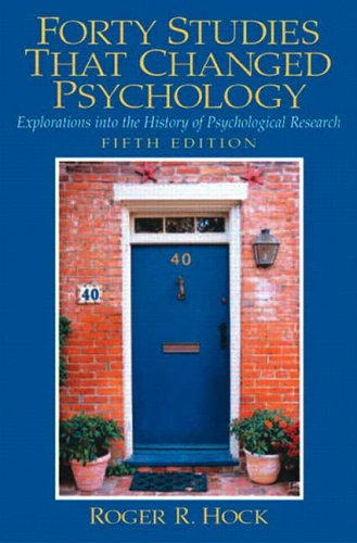 9780131147294: Forty Studies That Changed Psychology: Explorations into the History of Psychological Research