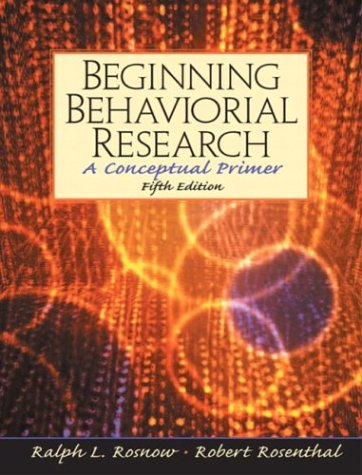 9780131147300: Beginning Behavioral Research: A Conceptual Primer (5th Edition)
