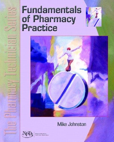 9780131147515: Fundamentals of Pharmacy Practice: The Pharmacy Technician Series