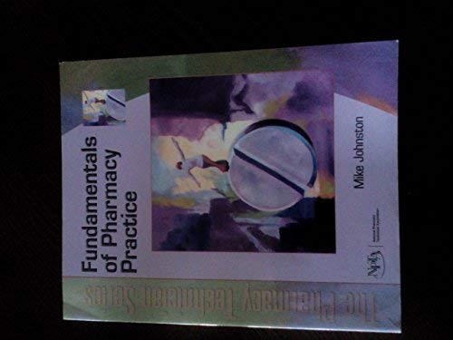 Instructor's Manual Fundamentals of Pharmacy Practice (The: Mike Johnston