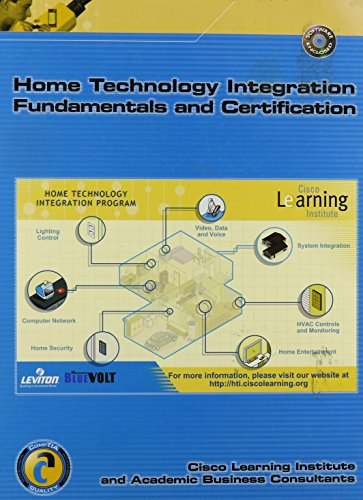 Home Technology Integration Fundamentals and Certification: Institute, Cisco Learning