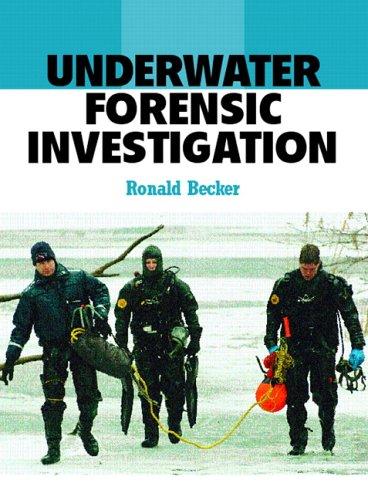 9780131148284: Underwater Forensic Investigation