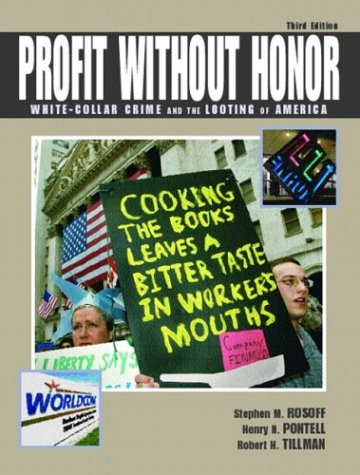 9780131148741: Profit Without Honor: White-Collar Crime and the Looting of America (3rd Edition)