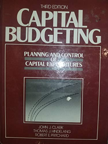 9780131148772: Capital Budgeting: Planning and Control of Capital Expenditures