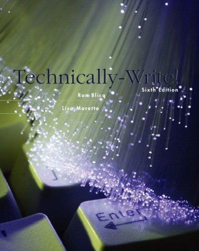 Technically-Write! (6th Edition): Blicq, Ronald S.