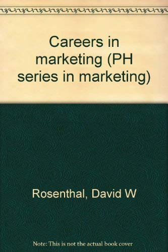 9780131149359: Careers in marketing (PH/AMA series in marketing)