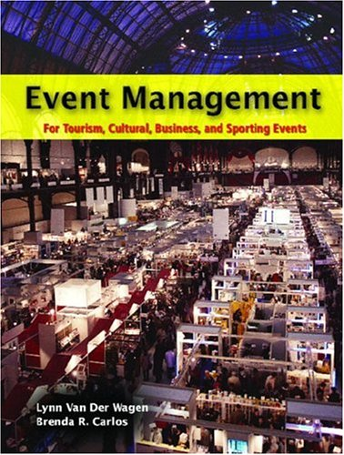 9780131149380: Event Management for Tourism, Cultural, Business and Sporting Events (Pearson Custom Library: Hospitality and Culinary Arts)