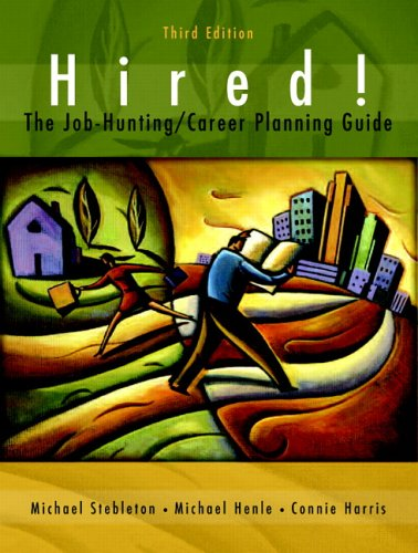 9780131149656: Hired! The Job-Hunting/Career-Planning Guide (3rd Edition)
