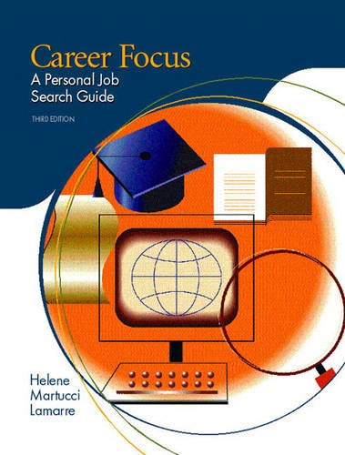 9780131149724: Career Focus: A Personal Job Search Guide (3rd Edition)