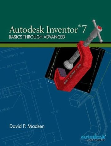 9780131149823: Autodesk Inventor 7: Basics Through Advanced