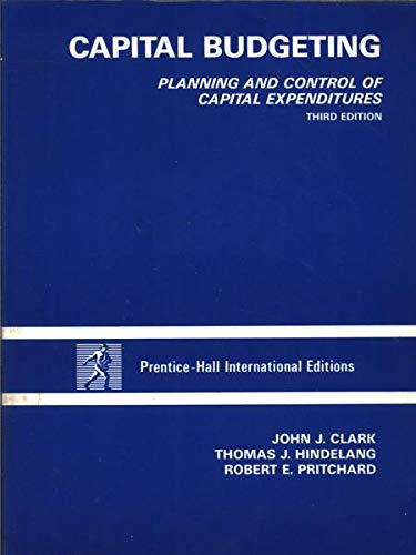9780131149922: Capital Budgeting: Planning and Control of Capital Expenditures