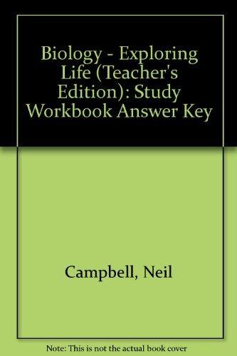 Biology - Exploring Life (Teacher's Edition): Study: Campbell, Neil; Williamson,