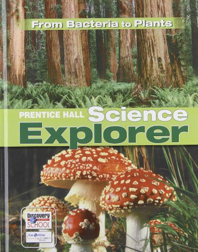 9780131150867: From Plants to Bacteria (Prentice Hall Science Explorer)