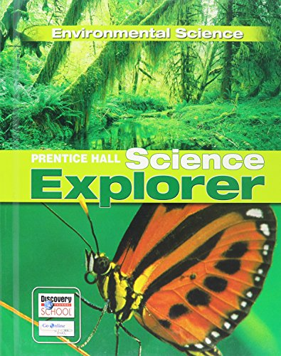 9780131150904: PRENTICE HALL SCIENCE EXPLORER ENVIRONMENTAL SCIENCE STUDENT EDITION THIRD EDITION 2005