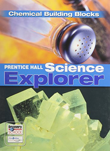 Science Explorer - Chemical Building Blocks: Prentice-Hall Staff