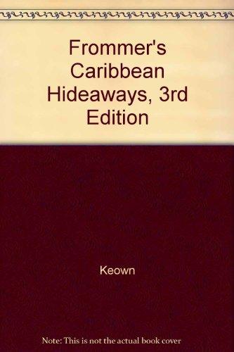 9780131150980: Caribbean Hideaways (Frommer's Caribbean Hideaways)