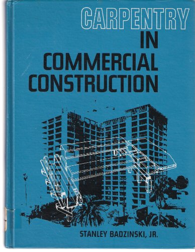 9780131152120: Carpentry in commercial construction