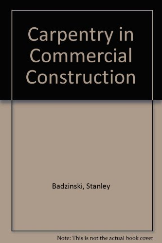 9780131152205: Carpentry in Commercial Construction