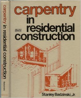 9780131152380: Carpentry in Residential Construction