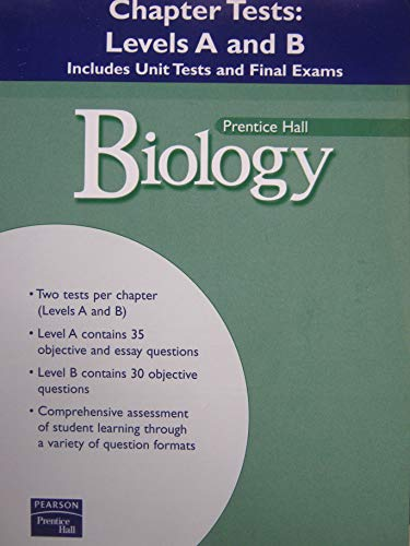 9780131152878: Biology/ Prentice Hall/ Chapter Test: Level A and B/ Includes Unit Test and Final Exams