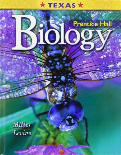 Prentice Hall Biology: Texas Edition: Miller, Kenneth; Levine, Joseph