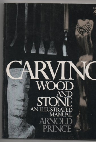 9780131153035: Carving Wood and Stone: An Illustrated Manual