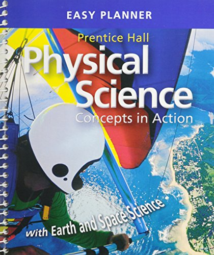 PRENTICE HALL PHYSICAL SCIENCE CONCEPTS IN ACTION PROGRAM PLANNER NATIONAL CHEMISTRY PHYSICS EARTH ...