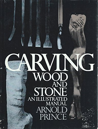 9780131153110: Carving Wood and Stone: An Illustrated Guide (A Spectrum book)