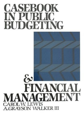 9780131154025: Casebook In Public Budgeting And Financial Management