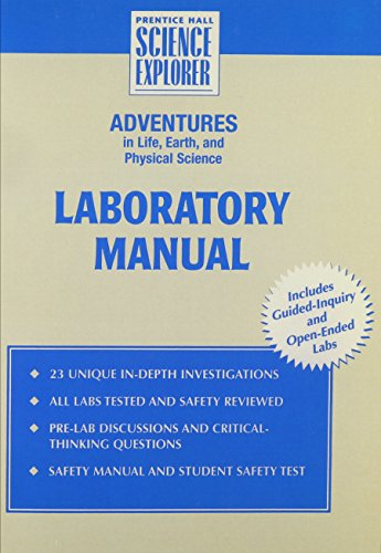 INTEGRATED SCIENCE ADVENTURES IN LIFE EARTH AND PHYSICAL SCIENCE LAB MANUAL STUDENT EDITION FIRST ...