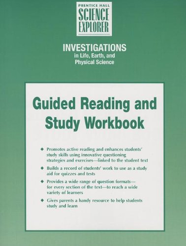 9780131154247: INTEGRATED SCIENCE INVESTIGATIONS IN LIFE EARTH AND PHYSICAL SCIENCE GUIDED READING AND STUDY WORKBOOK STUDENT EDITION FIRST EDITION 2004C