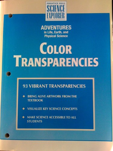 9780131154353: Prentice Hall Science Explorer/Adventures in Life, Earth and Physical Science/Color Transparancies