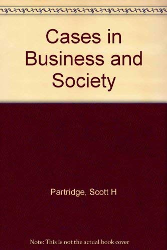 9780131155367: Cases in Business and Society