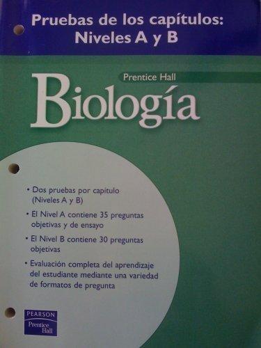 9780131155374: Prenctice Hall Biology:Spanish Chapter Tests: Levels A + B/Pruebas De Los Capitulos:Niveles A y B