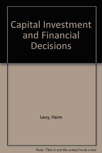 9780131155695: Capital Investment and Financial Decisions
