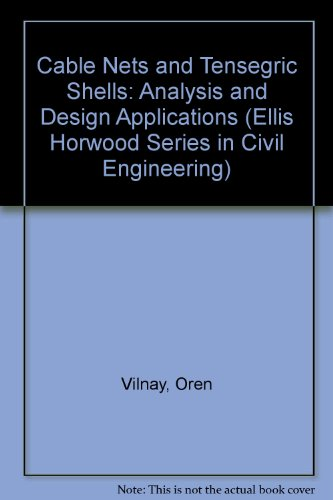 9780131157262: Cable Nets and Tensegric Shells: Analysis and Design Applications (Ellis Horwood series in civil engineering)