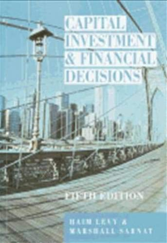 Capital Investment and Financial Decisions: Haim Levy, Marshall