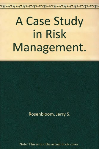 9780131160538: A Case Study in Risk Management.