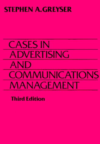9780131161382: Cases in Advertising and Communication Management