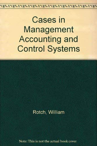 9780131161535: Cases in Management Accounting and Control Systems