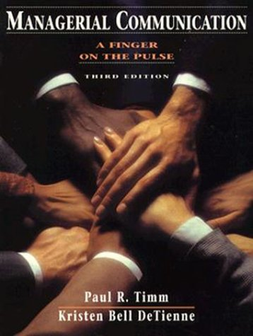 9780131161962: Managerial Communication: A Finger on the Pulse (3rd Edition)