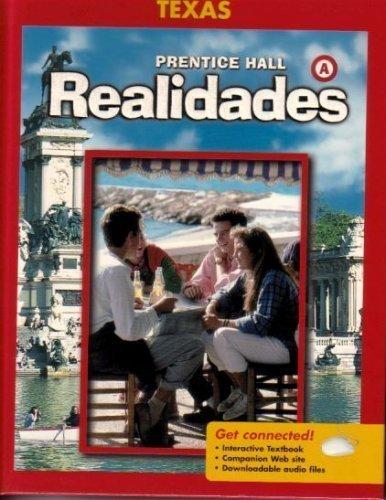 9780131162983: Realidades - Texas Edition: Level a (Spanish Edition)
