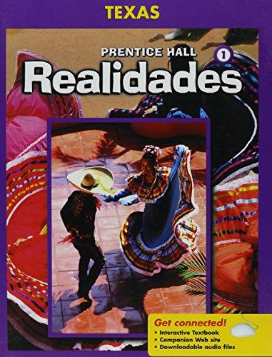9780131163003: Prentice Hall Realidades 1 Texas Edition (Spanish and English Edition)