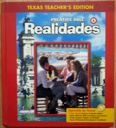 9780131163041: Realidades: Texas Teacher's Edition, Level A [Gebundene Ausgabe] by Peggy Pal...
