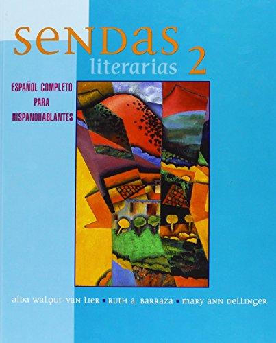 9780131163560: Sendas Literarias 2: Espanol Completo Para Hispanohablantes