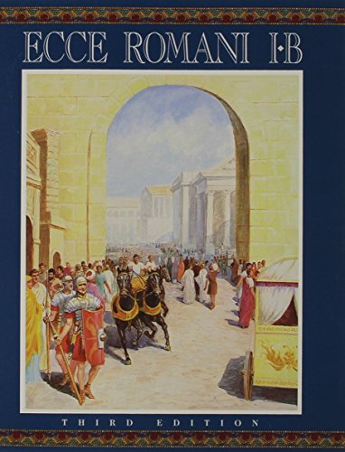 9780131163720: Ecce Romani Level 1b Student Edition (Softcover) 2005c