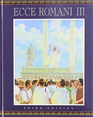 9780131163874: Ecce Romani III: A Latin Reading Program; From Republic to Empire( 3rd. edition)