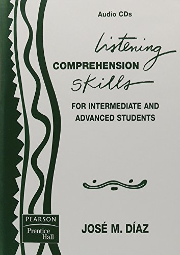 9780131164147: PRENTICE HALL LISTENING COMPREHENSION SKILLS IN SPANISH FOR INTERMEDIATE AND ADVANCED STUDENTS AUDIO CDS 2005C