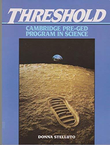 Threshold : Cambridge Pre-GED Program in Science: Cambridge University Press
